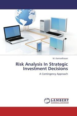 Risk Analysis In Strategic Investment Decisions - Kannadhasan, M.