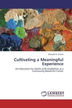 Cultivating a Meaningful Experience - Schulz, Danielle A.