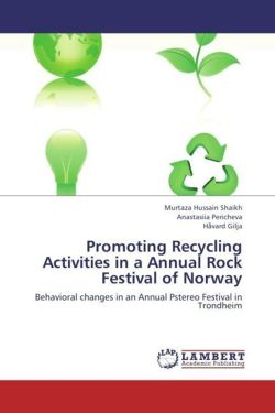 Promoting Recycling Activities in a Annual Rock Festival of Norway: Behavioral changes in an Annual Pstereo Festival in Trondheim