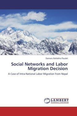 Social Networks and Labor Migration Decision - Paudel, Damaru Ballabha