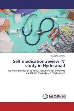 Self medication:review 'N' study in Hyderabad - Kamtane, Rajesh