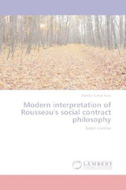Modern interpretation of Rousseau's social contract philosophy - Tarai, Ashoka Kumar