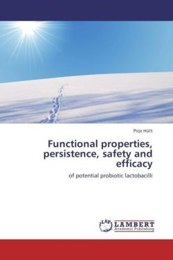 Functional properties, persistence, safety and efficacy - Hütt, Pirje