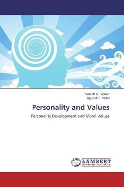 Personality and Values - Parmar, Suresh R. / Patel, Jignesh B.