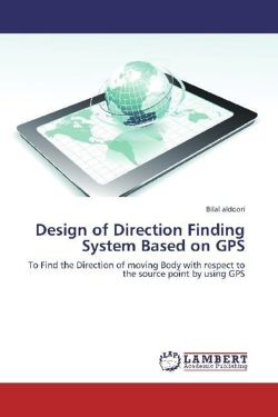 Design of Direction Finding System Based on GPS - aldoori, Bilal