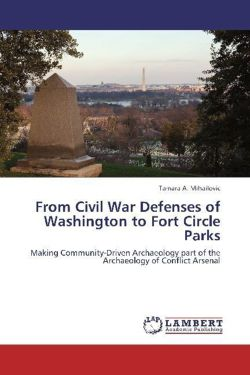 From Civil War Defenses of Washington to Fort Circle Parks