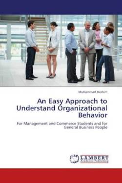 An Easy Approach to Understand Organizational Behavior