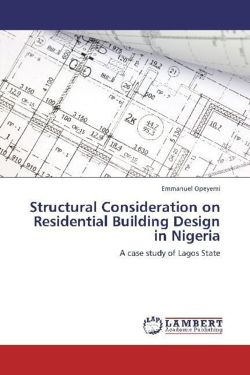 Structural Consideration on Residential Building Design in Nigeria - Opeyemi, Emmanuel