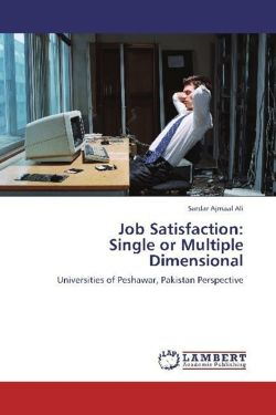 Job Satisfaction:  Single or Multiple Dimensional