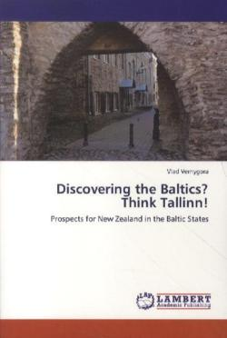 Discovering the Baltics? Think Tallinn! - Vernygora, Vlad