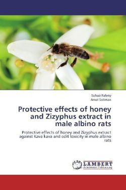 Protective effects of honey and Zizyphus extract in male albino rats - Fahmy, Sohair / Soliman, Amel