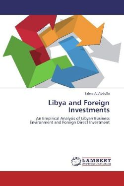 Libya and Foreign Investments - Abdulla, Salem A.