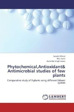 Phytochemical,Antioxidant& Antimicrobial studies of few plants