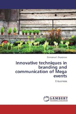 Innovative techniques in branding and communication of Mega events - ONYEJEOSE, EMMANUEL