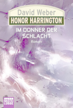 Honor Harrington, Band 28 : Im Donner der Schlacht