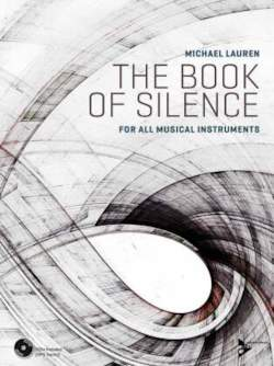 The Book of Silence: for all musical instruments. alle Instrumente