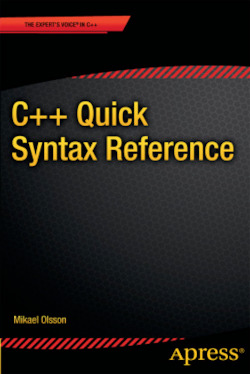 C++ Quick Syntax Reference - Olsson, Mikael