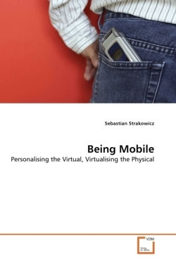 Being Mobile - Strakowicz, Sebastian