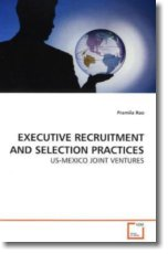 EXECUTIVE RECRUITMENT AND SELECTION PRACTICES - Rao, Pramila