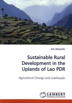 Sustainable Rural Development in the Uplands of Lao  PDR