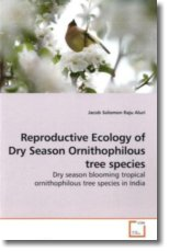 Reproductive Ecology of Dry Season Ornithophilous  tree species - Aluri, Jacob Solomon Raju
