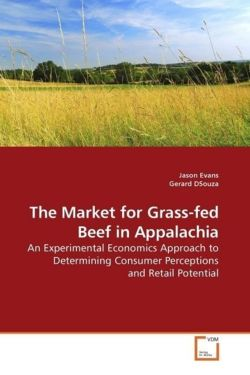 The Market for Grass-fed Beef in Appalachia - Evans, Jason