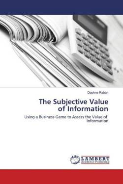 The Subjective Value of Information - Raban, Daphne