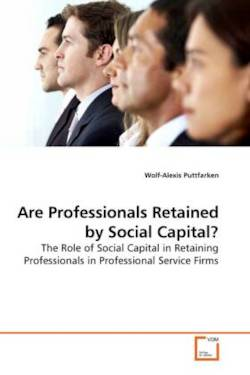 Are Professionals Retained by Social Capital? - Puttfarken, Wolf-Alexis