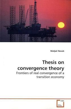 Thesis on convergence theory - Novak, Matjaz