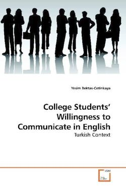 College Students' Willingness to Communicate in English