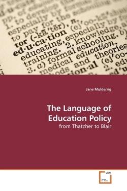The Language of Education Policy - Mulderrig, Jane