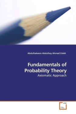 Fundamentals of Probability Theory: Axiomatic Approach