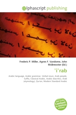 ¿i¿rab: Arabic language, Arabic grammar, Verbal noun, Arab people, Suffix, Classical Arabic, Arabic diacritics, Arab (etymology), Qur'an, Modern Standard Arabic
