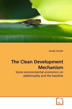 The Clean Development Mechanism - Schulte, Annika