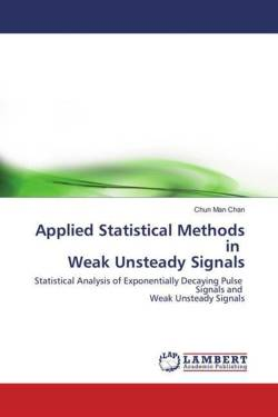 Applied Statistical Methods in Weak Unsteady Signals
