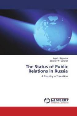 The Status of Public Relations in Russia - Ragozina, Inga L.