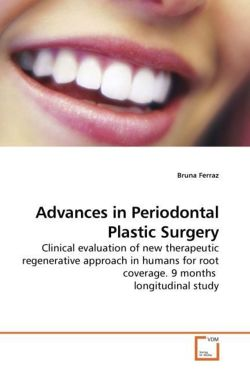 Advances in Periodontal Plastic Surgery: Clinical evaluation of new therapeutic regenerative approach in humans for root coverage. 9 months  longitudinal study