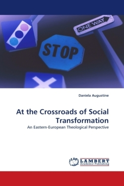At the Crossroads of Social Transformation - Augustine, Daniela