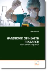 HANDBOOK OF HEALTH RESEARCH: A Life-time Companion