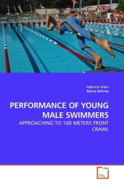 PERFORMANCE OF YOUNG MALE SWIMMERS - Vitor, Fabricio / Böhme, Maria