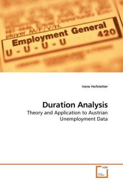 Duration Analysis: Theory and Application to Austrian Unemployment Data