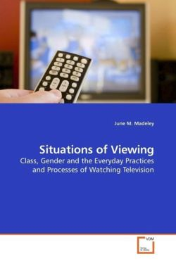 Situations of Viewing - Madeley, June M.