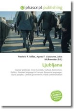 Ljubljana: Capital (political), Inner Carniola, Culture, Economics, Politics, German language in Europe, Romance languages, Slavic peoples, Central government, Public administration