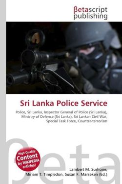 Sri Lanka Police Service: Police, Sri Lanka, Inspector General of Police (Sri Lanka), Ministry of Defence (Sri Lanka), Sri Lankan Civil War, Special Task Force, Counter-terrorism
