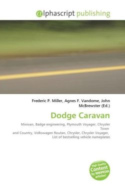 Dodge Caravan: Minivan, Badge engineering, Plymouth Voyager, Chrysler Town  and Country, Volkswagen Routan, Chrysler, Chrysler Voyager,  List of bestselling vehicle nameplates