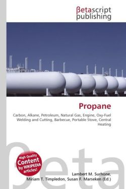Propane: Carbon, Alkane, Petroleum, Natural Gas, Engine, Oxy-Fuel Welding and Cutting, Barbecue, Portable Stove, Central Heating