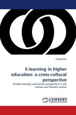 E-learning in higher education: a cross-cultural perspective - Zhu, Chang