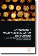 INTEROPERABLE MANUFACTURING SYSTEM ENVIRONMENT - Yusof, Yusri