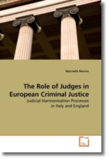 The Role of Judges in European Criminal Justice - Marmo, Marinella