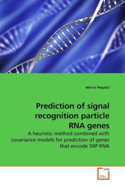 Prediction of signal recognition particle RNA genes: A heuristic method combined with covariance models for prediction of genes that encode SRP RNA